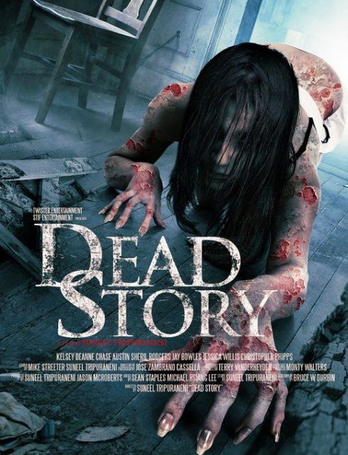 فيلم Dead Story 2017 مترجم اون لاين