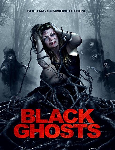 فيلم Black Ghosts 2015 مترجم اون لاين