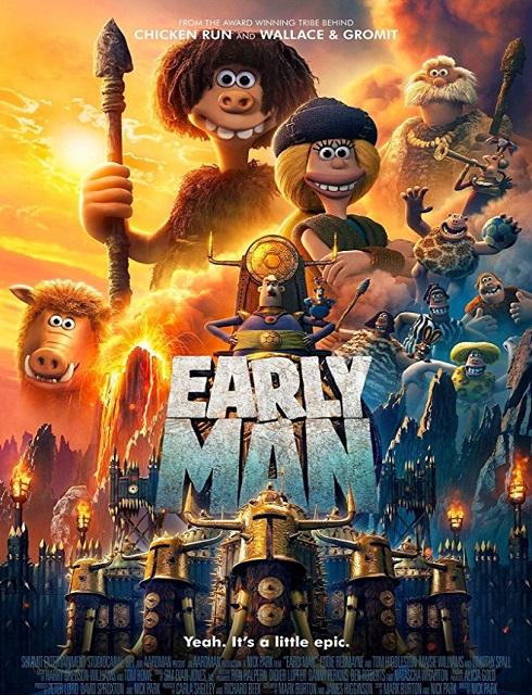 فيلم الانميشن Early Man 2018 HD مترجم اون لاين
