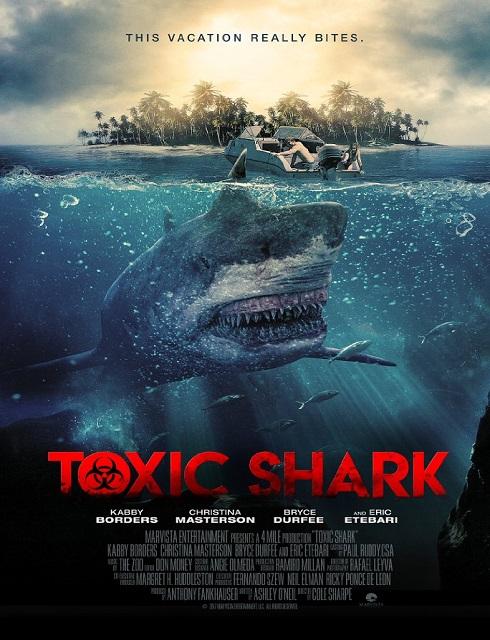 فيلم Toxic Shark 2017 مترجم اون لاين