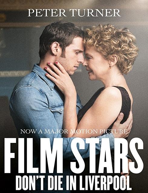 فيلم Film Stars Dont Die in Liverpool 2017 مترجم اون لاين