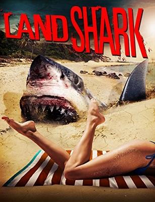 فيلم Land Shark 2017 مترجم HD اون لاين