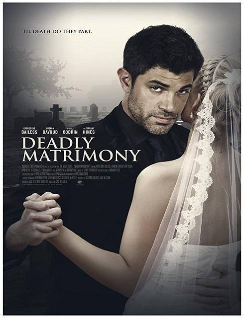 فلم Deadly Matrimony 2018 مترجم اون لاين