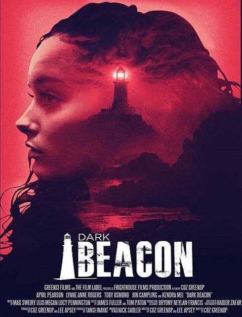 فيلم Dark Beacon 2017 مترجم اون لاين