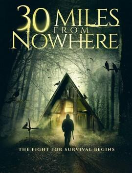 فيلم 30 Miles from Nowhere 2018 مترجم