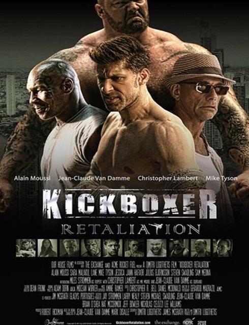 فيلم Kickboxer Retaliation 2018 مترجم اون لاين