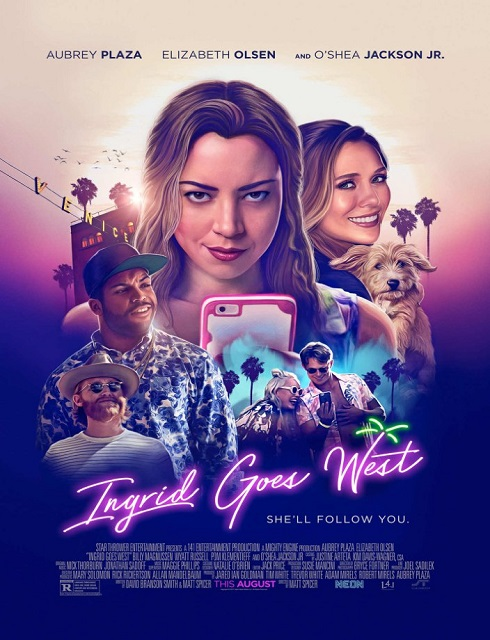 فيلم Ingrid Goes West 2017 مترجم اون لاين