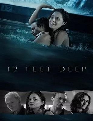 فيلم 12Feet Deep 2016 HD مترجم اون لاين