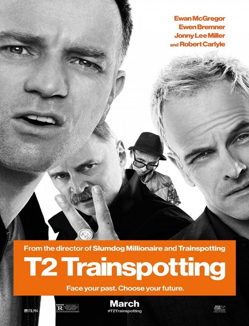 فيلم T2 Trainspotting 2017 مترجم HD اون لاين
