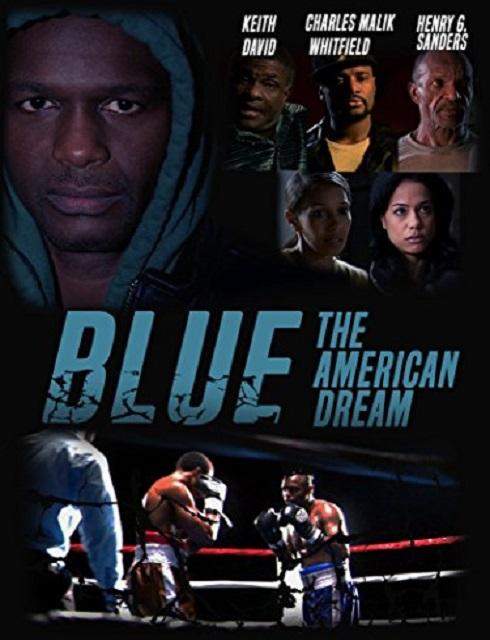 فيلم Blue The American Dream 2016 مترجم اون لاين