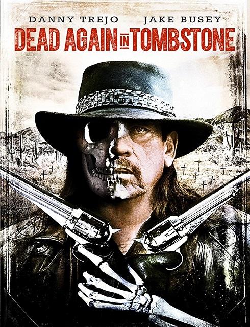 فيلم Dead Again in Tombstone 2017 مترجم اون لاين