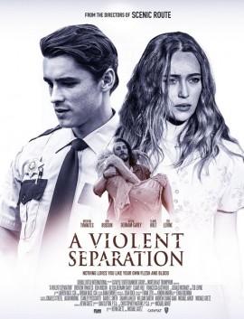 فيلم A Violent Separation 2019 مترجم