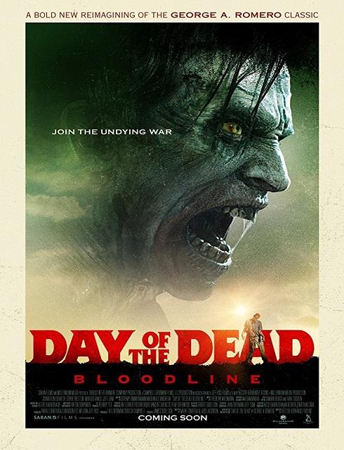 فيلم الرعب Day of the Dead Bloodline 2018 مترجم