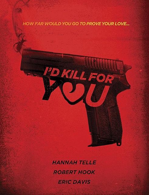 فيلم Id Kill for You 2018 مترجم اون لاين