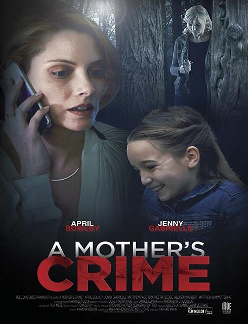 فيلم A Mothers Crime 2017 مترجم اون لاين