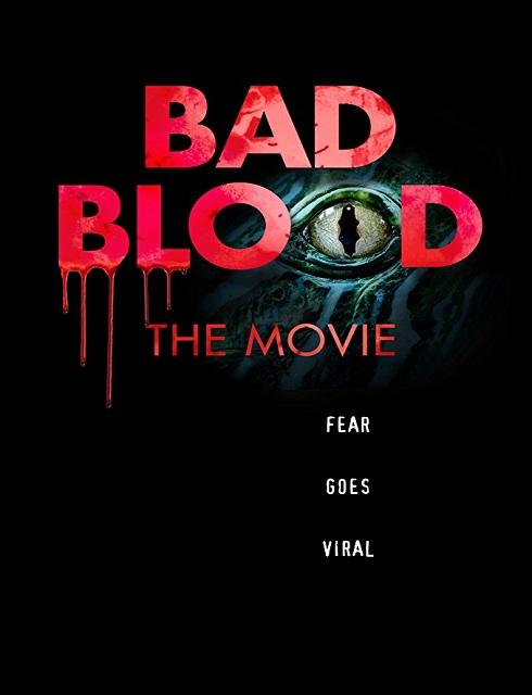فيلم Bad Blood The Movie 2016 مترجم اون لاين