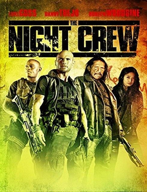 فيلم The Night Crew 2015 مترجم اون لاين
