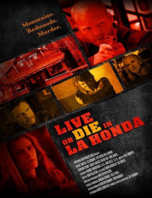 فيلم Live or Die in La Honda 2017 مترجم اون لاين
