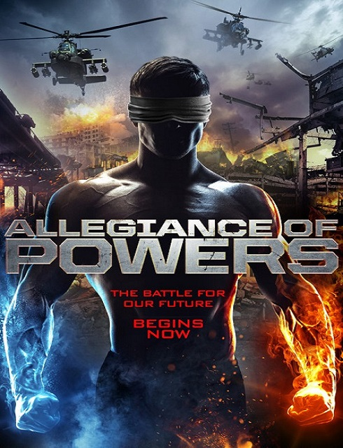 فيلم Allegiance of Powers 2016 مترجم HD اون لاين