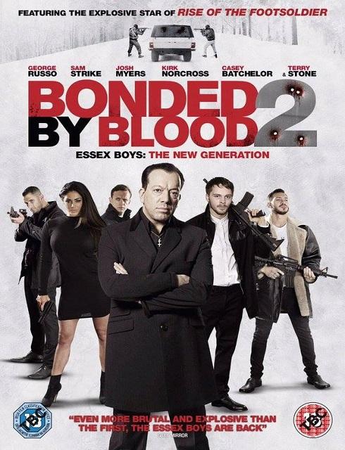 فيلم Bonded by Blood 2 2017 HD مترجم اون لاين