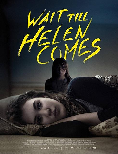 فيلم Wait Till Helen Comes 2016 مترجم اون لاين