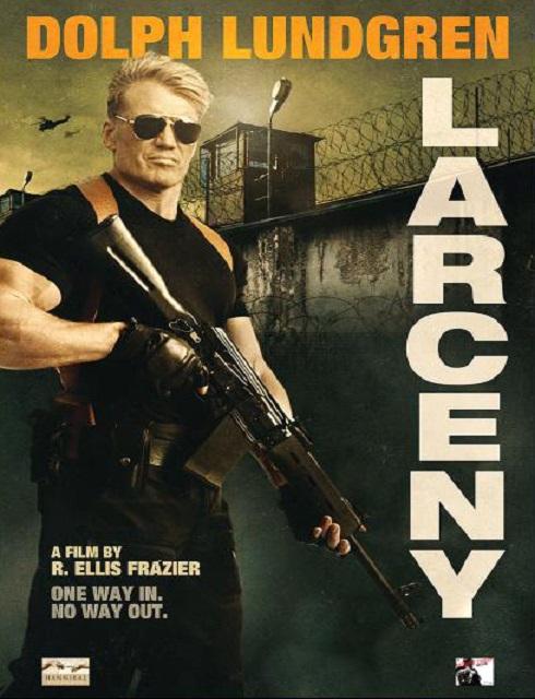 فيلم Larceny 2017 HD مترجم اون لاين