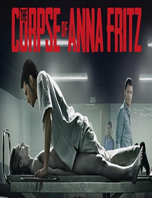فيلم The Corpse Of Anna Fritz 2015 HD مترجم اون لاين للكبار فقط