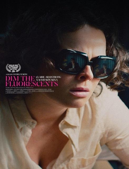 فيلم Dim the Fluorescents 2017 مترجم اون لاين