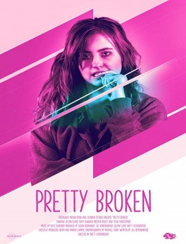 فيلم Pretty Broken 2018 مترجم