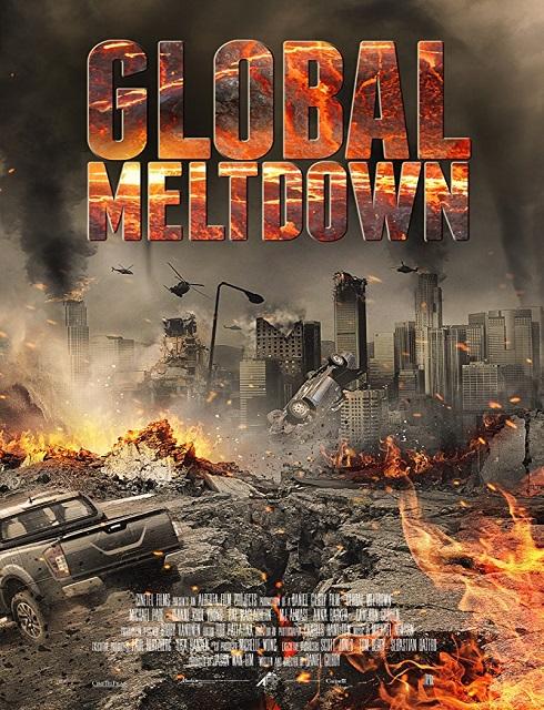 فيلم Global Meltdown 2017 مترجم اون لاين