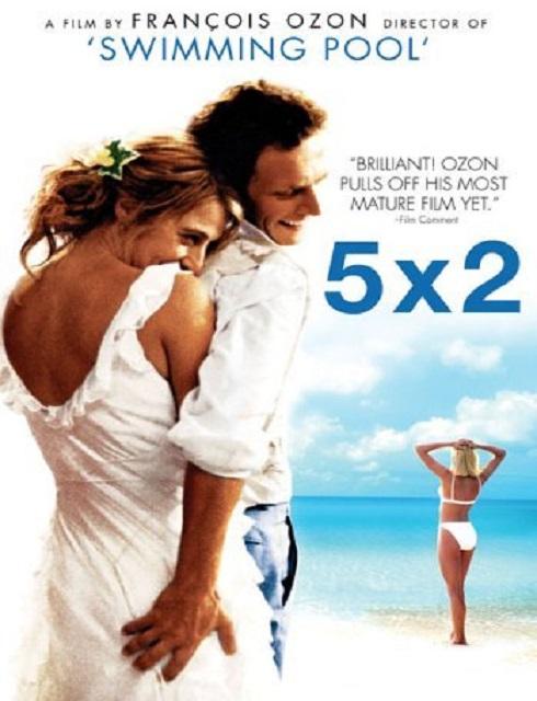 فيلم 5×2 2004 مترجم اون لاين للكبار فقط