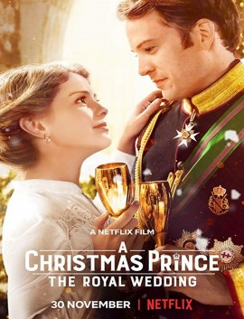 فيلم A Christmas Prince The Royal Wedding 2018 مترجم اون لاين