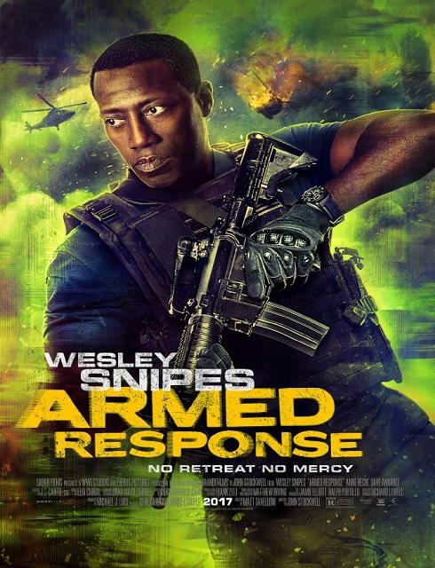 مشاهدة فيلم Armed Response 2017 مترجم DVD كامل