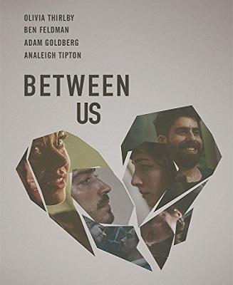 فيلم Between Us 2016 HD مترجم اون لاين