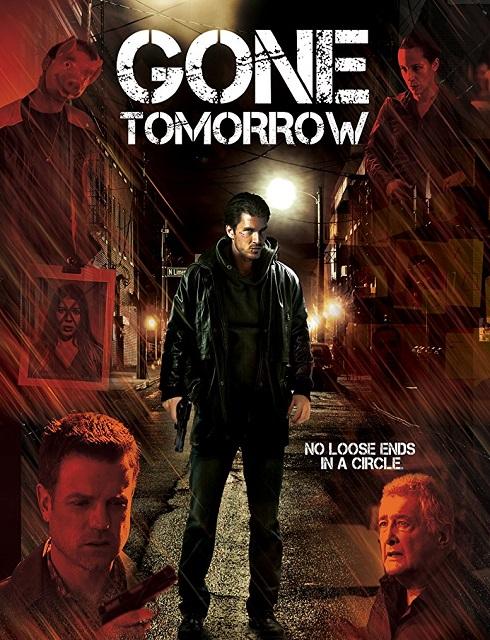 فيلم Gone Tomorrow 2015 مترجم اون لاين