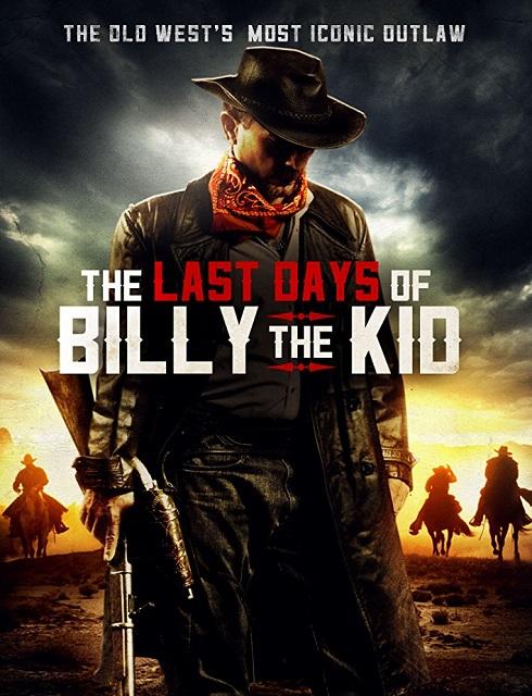 فيلم THE LAST DAYS of BILLY the KID 2017 مترجم اون لاين