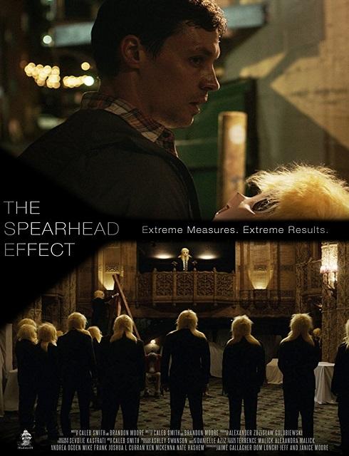 فيلم The Spearhead Effect 2017 مترجم اون لاين