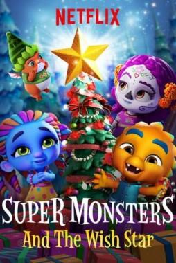 فيلم Super Monsters and the Wish Star 2018 مدبلج اون لاين