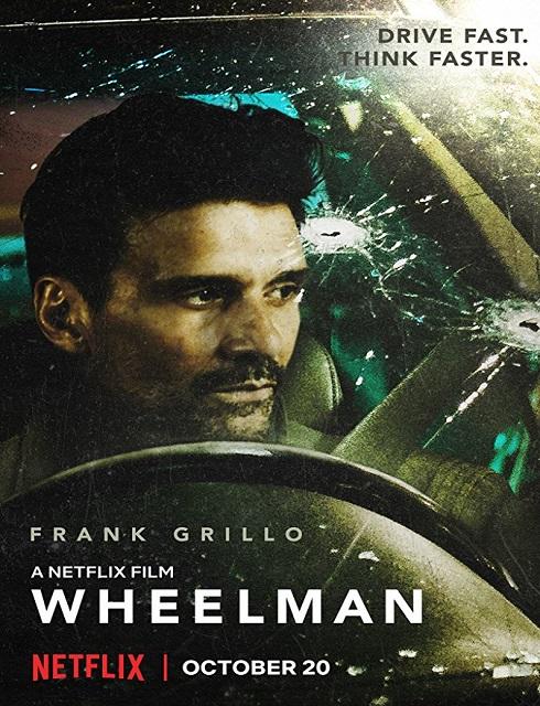 فيلم Wheelman 2017 مترجم اون لاين