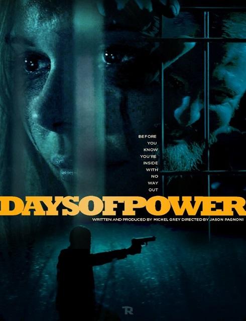 فيلم Days of Power 2017 مترجم اون لاين
