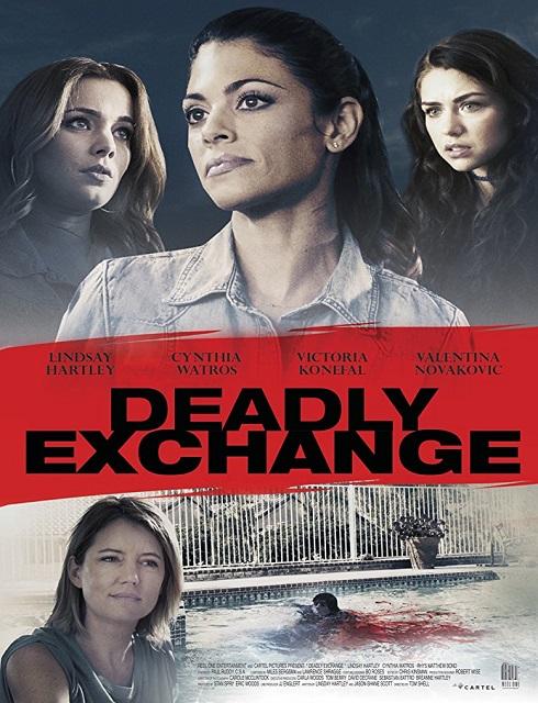 فيلم Deadly Exchange 2017 مترجم اون لاين
