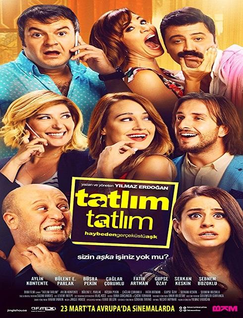 فيلم Tatlim Tatlim 2017 مترجم اون لاين