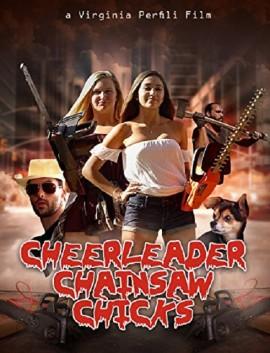 فيلم Cheerleader Chainsaw Chicks 2018 مترجم اون لاين