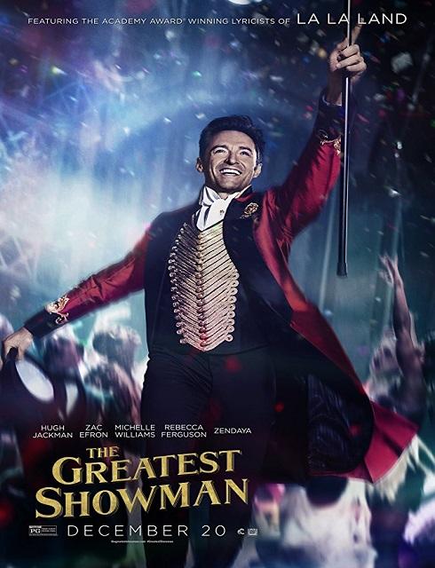 فلم The Greatest Showman 2017 HD مترجم اون لاين