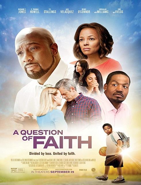 فلم A Question of Faith 2017 مترجم اون لاين