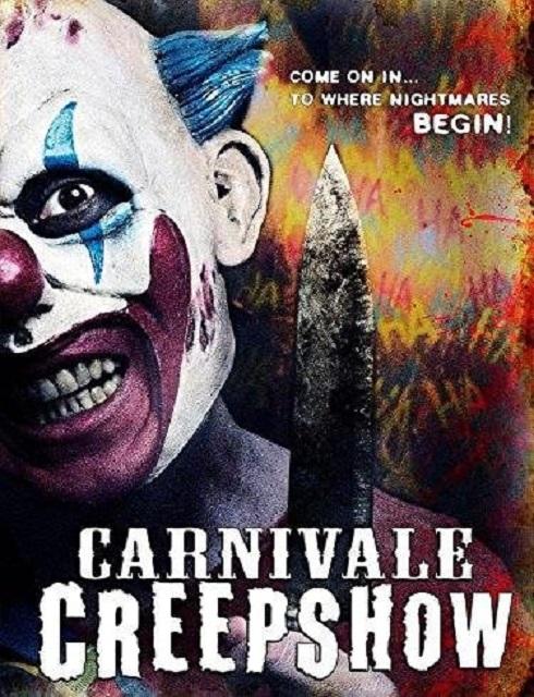 فيلم Carnivale Creepshow the Spookhouse 2017 HD مترجم اون لاين