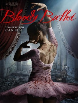 فيلم Bloody Ballet 2018 مترجم