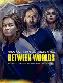 فيلم Between Worlds 2018 مترجم
