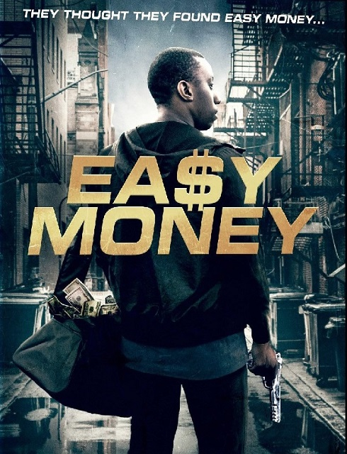 فيلم Easy Money 2018 مترجم اون لاين