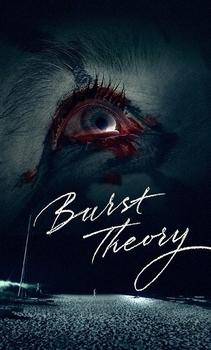 فيلم Burst Theory 2015 مترجم اون لاين